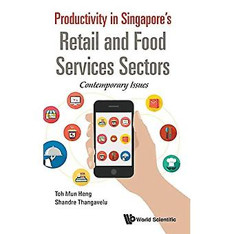 Productiviteit in Singapore's Retail en Food Services sector: Contemporary Issues