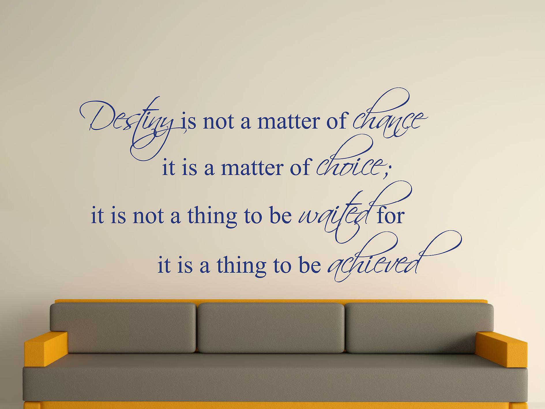 Destiny Is Not A Matter of Chance Wall Art Sticker - Azure