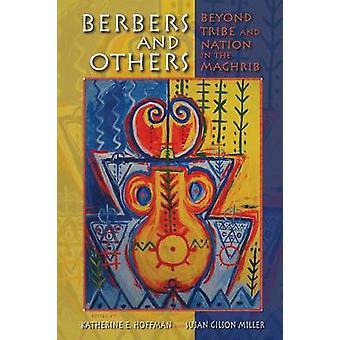 Berber und andere jenseits von Stamm und Nation in der Maghrib von Hoffman & Katherine E.