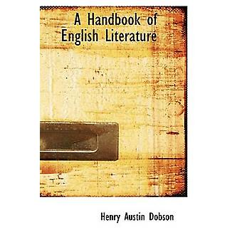 A Handbook of English Literature by Dobson & Henry Austin