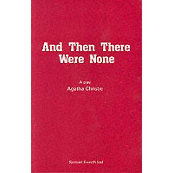 And Then There Were None by Christie & Agatha