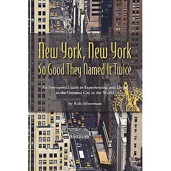 New York City von Silverman & Rob