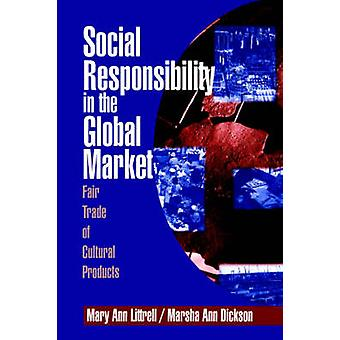Responsabilidad social en la Feria del mercado mundial de productos culturales por Littrell y Mary Ann