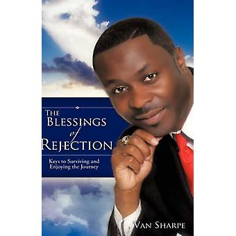 The Blessings Of Rejection by Sharpe & Van