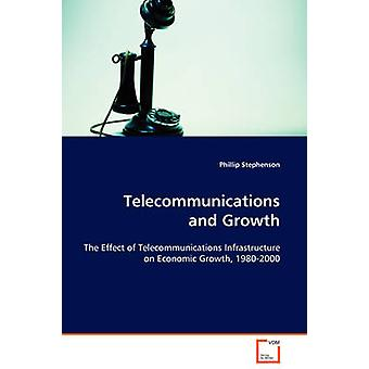Telecommunications and Growth by Stephenson & Phillip