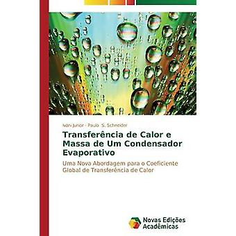 Transferncia de Calor e Massa de Um Condensador Evaporativo by Junior Ivoni