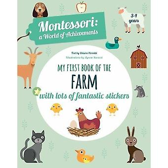 My First Book of the Farm - Montessori a World of Achievements by  -Ag