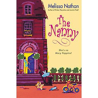 The Nanny by Melissa Nathan - 9780060560119 Book