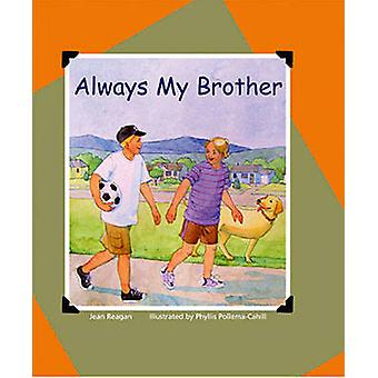 Always My Brother by Jean Reagan - Phyllis Pollema-Cahill - 978088448
