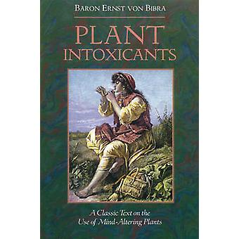 Plant Intoxicants - Classic Text on the Use of Mind-Altering Plants by