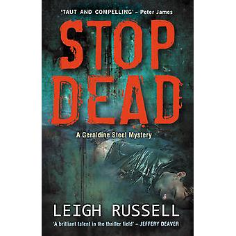 Stop Dead by Leigh Russell - 9781842438589 Book