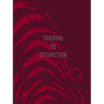 Trading To Extinction by Patrick J. Brown - Ben Davies - 978190789351