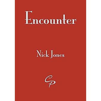 Encounter by Nick Jones - 9781910836637 Book