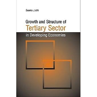 Growth and Structure of Tertiary Sector in Developing Economies by Se