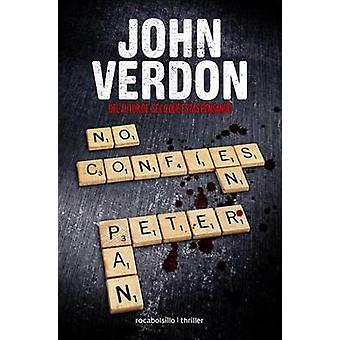 No Confies En Peter Pan by John Verdon - 9788415729587 Book