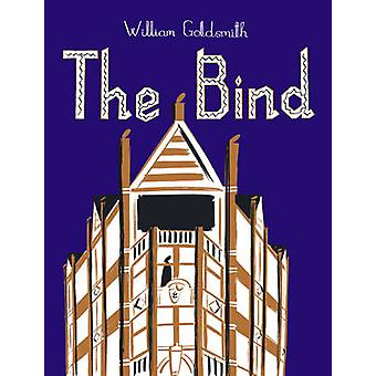 The Bind by William Goldsmith