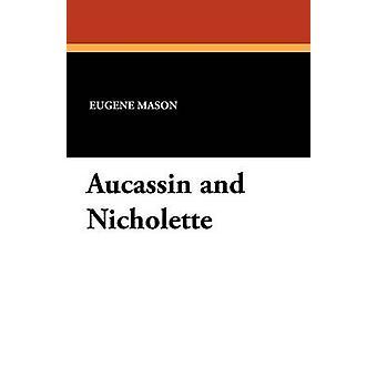 Aucassin y Nicholette de Mason & Eugene