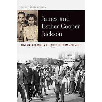 James och Esther Cooper Jackson: kärlek och mod i den svarta frihetsrörelsen (medborgerliga rättigheter och kamp...