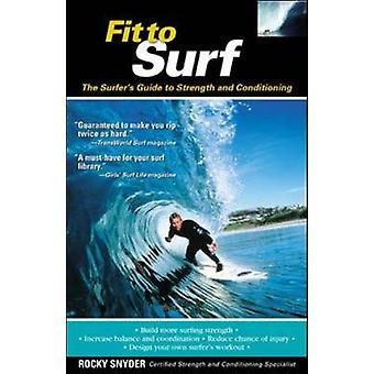 Fit to Surf by Rocky Snyder