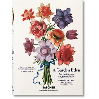 Garden Eden. Masterpieces of Botanical Illustration (Hardcover) by Lack Dr H Walter (Botanical Garden And Museum Berlin)