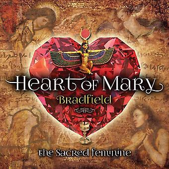 Bradfield - hjertet af Mary: hellige Feminine [CD] USA import