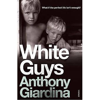 White Guys by Anthony Giardina - 9780099501657 Book
