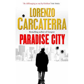 Paradise City by Lorenzo Carcaterra - 9780743495745 Book