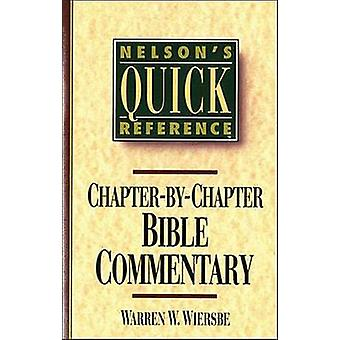 Nelson's Quick Reference Chapter-by-Chapter Bible Commentary by Warre