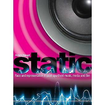 Static - Race & Representation in Post-Apartheid Music - Media & Film