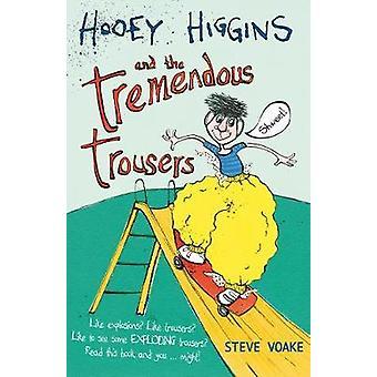 Hooey Higgins og de enorme bukser af Steve Voake - Emma Dodso
