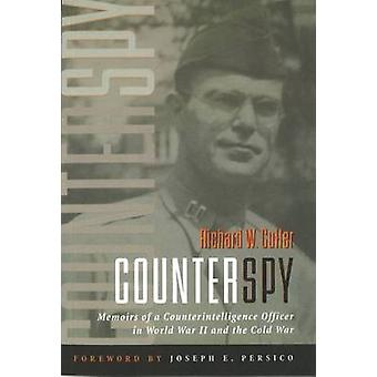Counterspy - Memoirs of a Counterintelligence Officer in World War II