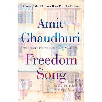 Canción de la libertad por Amit Chaudhuri - libro 9781780746296
