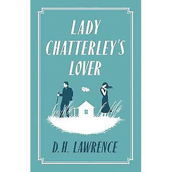 Lady Chatterley's Lover by D. H. Lawrence - 9781847494085 Book
