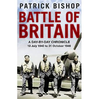 Battle of Britain - A Day-to-day Chronicle - 10 July-31 October 1940 b