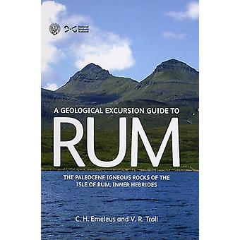 Geological Excursion Guide to Rum - The Paleocene Igneous Rocks of the