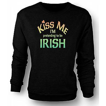 Mens Sweatshirt Kiss me I'm pretending to be Irish