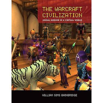 A civilização de Warcraft - ciências sociais em um mundo Virtual por Willi
