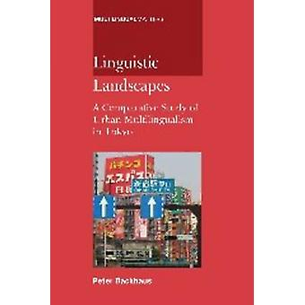 Paysage linguistique - A Comparative Study of plurilinguisme urbain j'ai