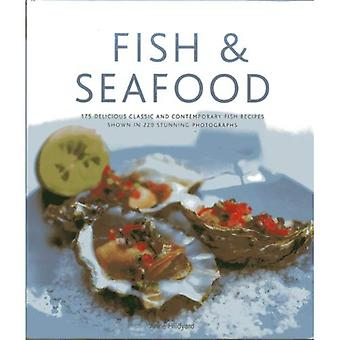 Fish & Seafood: 130 Delicious Classic and Contemporary Fish Recipes Shown in 270 Stunning Photographs