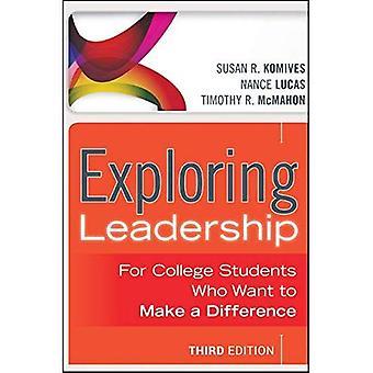 Exploration de Leadership: Pour les étudiants qui veulent faire une différence