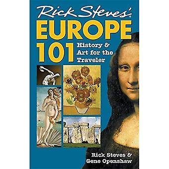 Rick Steves Europe 101 (Europe 101: histoire et Art pour le voyageur (Rick Steves))