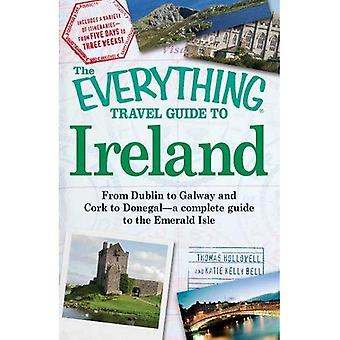 The Everything� Travel Guide to Ireland