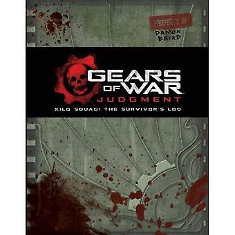 Gears of War: sentenza: Squadra Kilo: Log del superstite