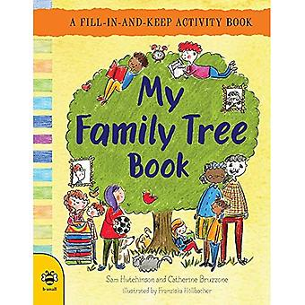 My Family Tree Book: A Fill-in-and-Keep Activity Book - First Records 2