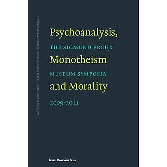 Psychoanalysis, Monotheism, and Morality
