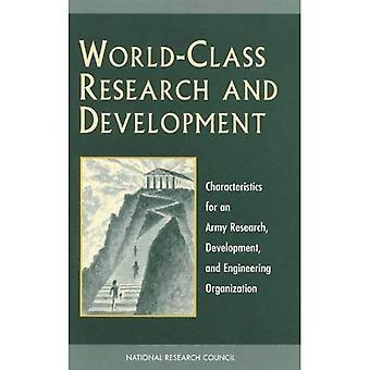 Maailmanluokan tutkimusta ja kehittämistä: ominaisuudet armeijan tutkimus, kehittäminen ja suunnittelu organisaation