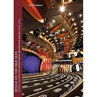 Design on the High Seas: Setting the Scene for Entertainment Architecture Aboard Cruise Ships
