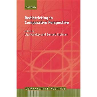 Redistricting in Comparative Perspective by Handley & Lisa
