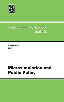 Microsimulation and Public Policy by Harding & A.