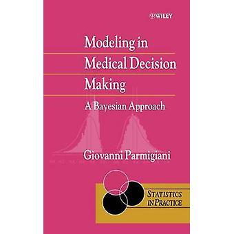 Modelado en decisiones médicas por Parmigiani